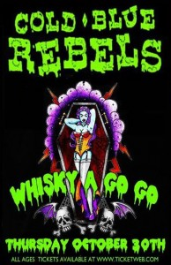 Cold Blue Rebels play the Whisky A Go Go in Hollywood CA on October 30th, 2014